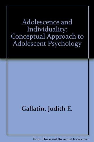 9780060422271: Adolescence and Individuality: A Conceptual Approach to Adolescent Psychology