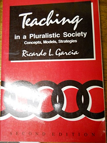9780060422370: Teaching in a Pluralistic Society: Concepts, Models, Strategies
