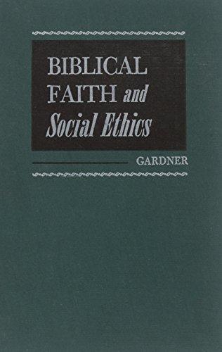 9780060422400: Biblical Faith And Social Ethics