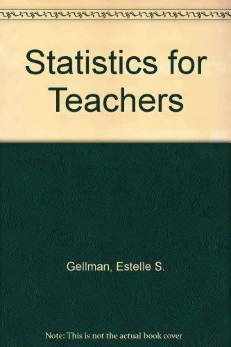 9780060422899: Statistics for Teachers
