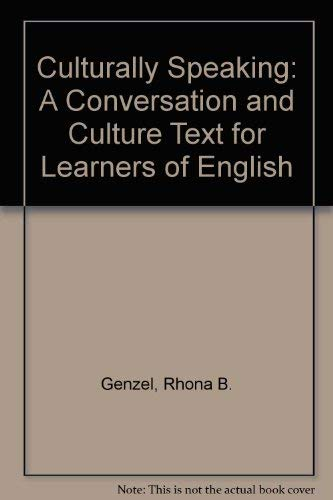 9780060422929: Culturally Speaking: A Conversation and Culture Text for Learners of English