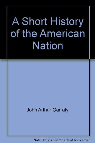 9780060422936: A short history of the American nation