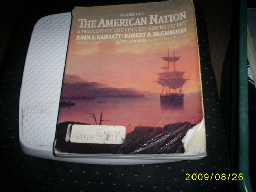 9780060422967: American Nation: To 1877 v. 1: A History of the United States