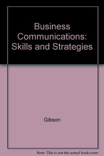 Business Communications : Skills and Strategies: Richard M. Hodgetts;