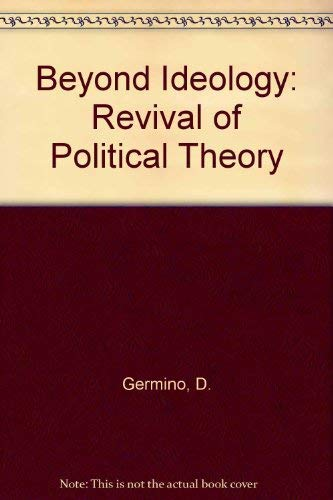 9780060423094: Beyond Ideology: Revival of Political Theory