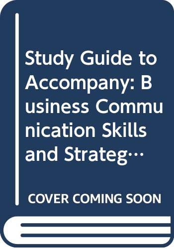 9780060423100: Study Guide to Accompany: Business Communication Skills and Strategies