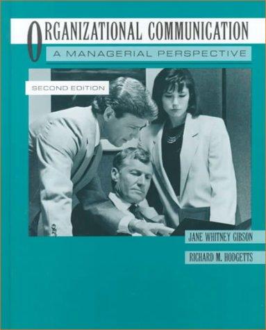 Organizational Communication 91: James W. Gibson