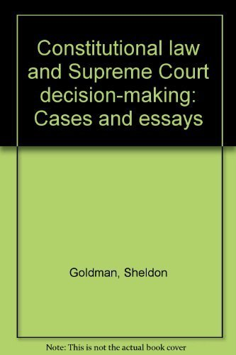 9780060423797: Constitutional law and Supreme Court decision-making: Cases and essays