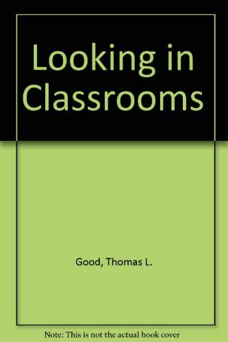 9780060424046: Looking in Classrooms