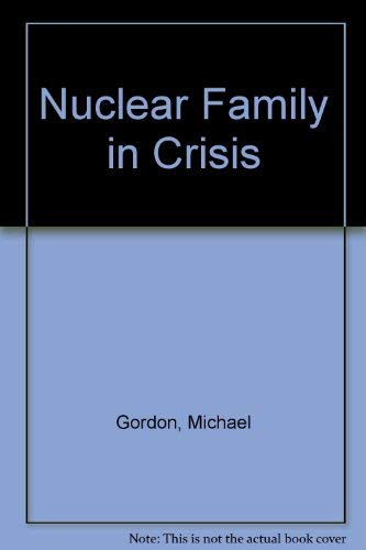 9780060424053: Nuclear Family in Crisis