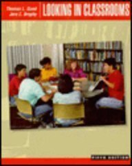 9780060424077: Looking in Classrooms 5e Sp Good/Brophy