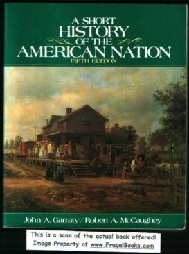 9780060424152: A Short History of the American Nation