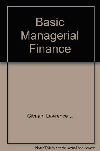 Basic Managerial Finance: Lawrence J. Gitman