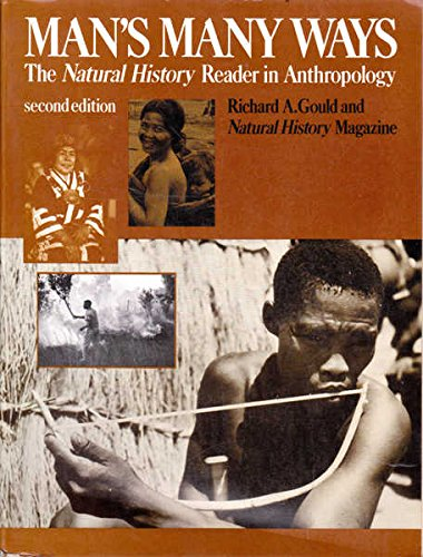9780060424367: Man's Many Ways: The Natural History Reader in Anthropology
