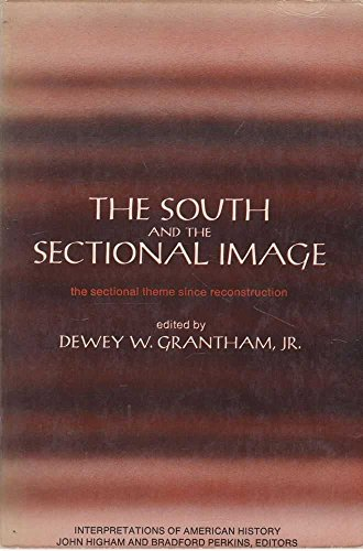 9780060424633: South and the Sectional Image (Interpretive American History)