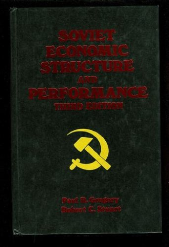 9780060425074: Soviet Economic Structure and Performance