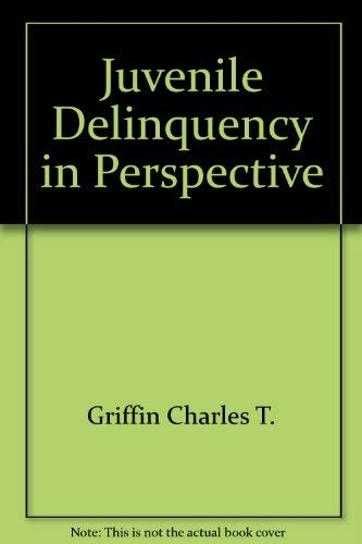 9780060425128: Juvenile delinquency in perspective