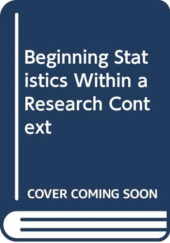 9780060425289: Beginning Statistics Within a Research Context