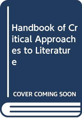 9780060425555: Handbook of Critical Approaches to Literature
