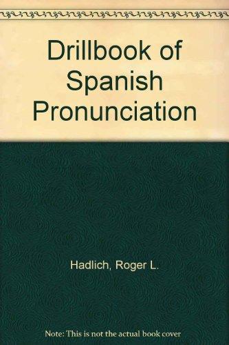 9780060425678: Drillbook of Spanish Pronunciation