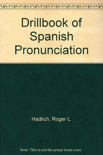 9780060425678: Drillbook of Spanish Pronunciation