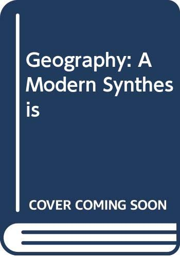 9780060425760: Geography: A Modern Synthesis (Harper & Row series in geography)