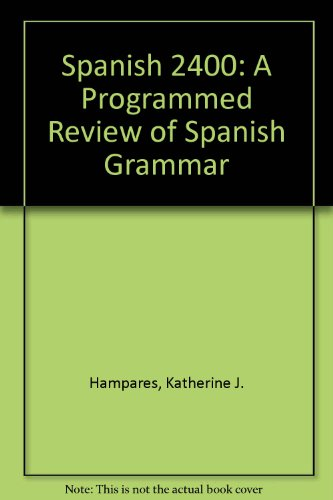 9780060426033: Spanish 2400: A Programmed Review of Spanish Grammar