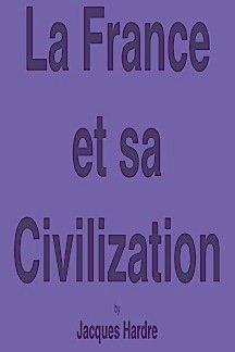 9780060426095: DM La France Et Sa Civilizat