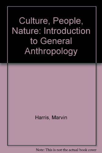 9780060426569: Culture, People, Nature: Introduction to General Anthropology