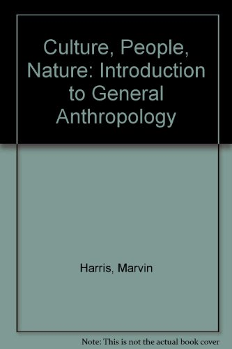 9780060426576: Culture, People, Nature: Introduction to General Anthropology