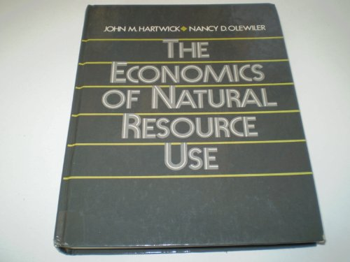 9780060426958: The Economics of Natural Resource Use