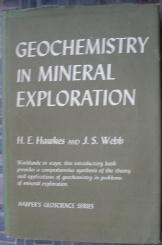 9780060427108: Geochemistry in Mineral Exploration