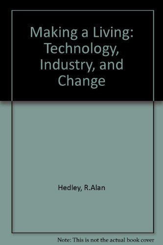9780060427511: Making a Living: Technology and Change