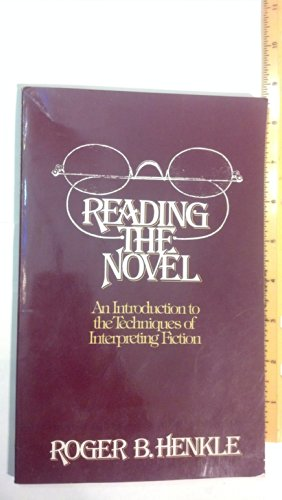 9780060427856: Reading the Novel: An Introduction to the Techniques of Interpreting Fiction