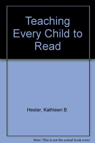 9780060428105: Teaching Every Child to Read