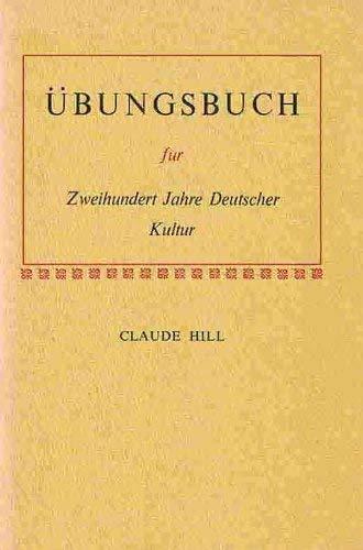 Zweihundert Jahre Deutscher Kultur (006042821X) by Claude Hill