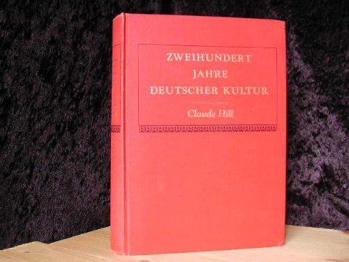 Zweihundert Jahre Deutscher Kultur: Workbk (0060428228) by Hill, C.