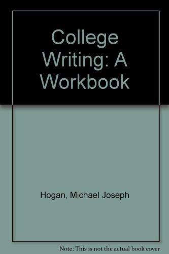 9780060428518: College Writing: A Workbook