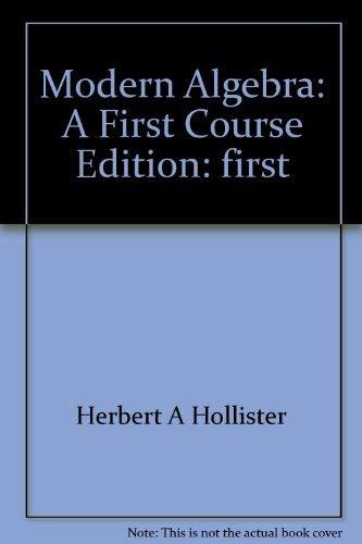 9780060428648: Modern algebra: A first course