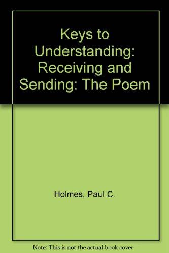 9780060428679: Keys to Understanding: Receiving and Sending: The Poem