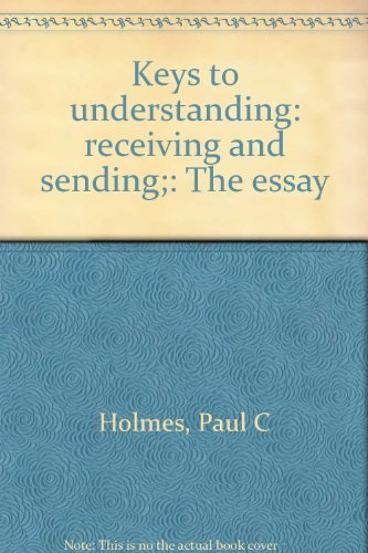 9780060428785: Keys to understanding: receiving and sending;: The essay