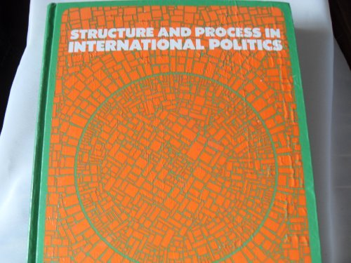 9780060429058: Structure and Process in International Politics