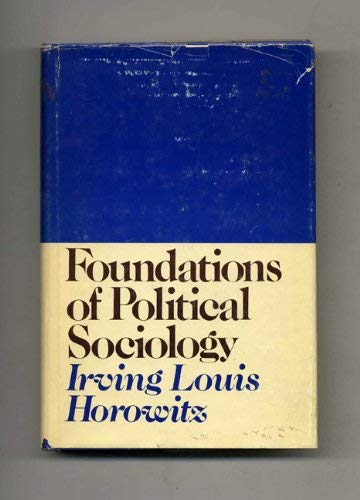 9780060429089: Foundations of Political Sociology