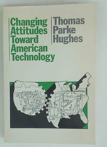 9780060429836: Changing attitudes toward American technology