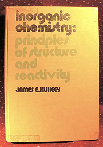 9780060429843: Inorganic Chemistry: Principles of Structure and Reactivity