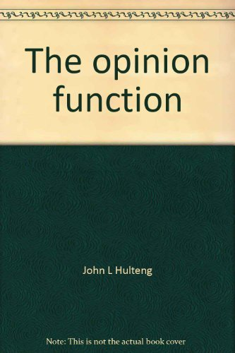 9780060429898: The opinion function: editorial and interpretive writing for the news media