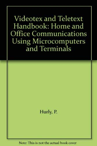 9780060429928: Videotex and Teletext Handbook: Home and Office Communications Using Microcomputers and Terminals