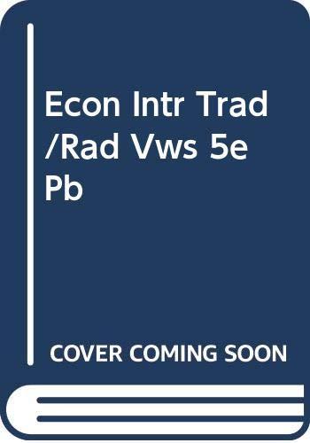 9780060430092: Econ Intr Trad/Rad Vws 5e Pb