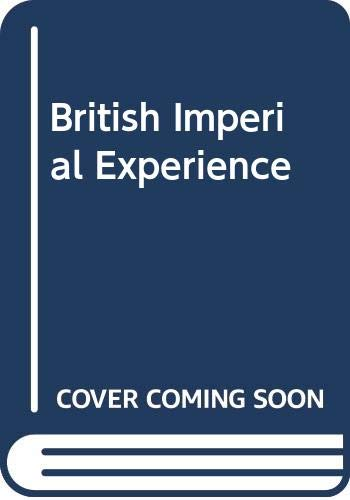 9780060430276: British Imperial Experience