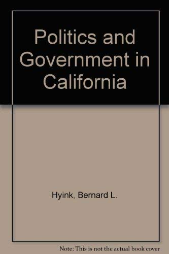 9780060430412: Politics and Government in California